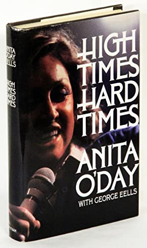 HIGH TIMES HARD TIMES.: O'Day, Anita.