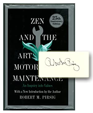 ZEN AND THE ART OF MOTORCYCLE MAINTENANCE: An Inquiry into Values.: Pirsig, Robert M.