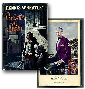VENDETTA IN SPAIN.: Wheatley, Dennis.