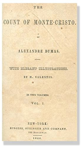 THE COUNT OF MONTE-CRISTO.: Dumas, Alexandre.