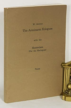 THE ARMINARM ECOLOGUES; With the Hexercises (for the Heclogues): Pieces