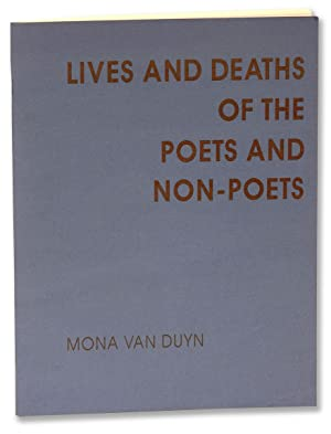 LIVES AND DEATHS OF THE POETS AND NON-POETS