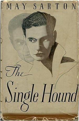 THE SINGLE HOUND.: Sarton, May.