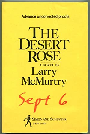 DESERT ROSE.: McMurtry, Larry.
