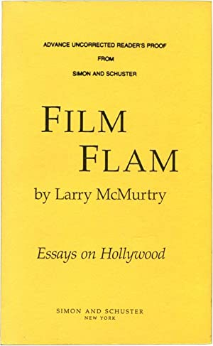 FILM FLAM. Essays on Hollywood.: McMurtry, Larry.