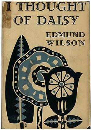 I THOUGHT OF DAISY.: Wilson, Edmund.
