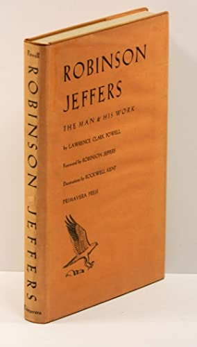 ROBINSON JEFFERS: THE MAN AND HIS WORK