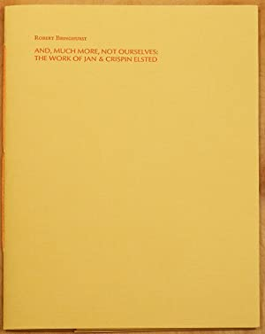 AND, MUCH MORE, NOT OURSELVES: The Work of Jan & Crispin Elsted