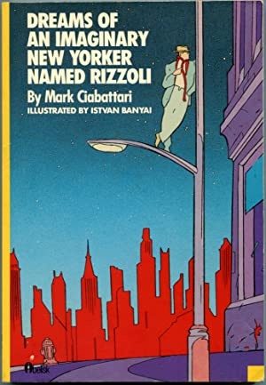 DREAMS OF AN IMAGINARY NEW YORKER NAMED RIZZOLI