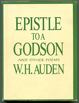EPISTLE TO A GODSON: and Other Poems.: Auden, W. H.