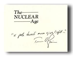 THE NUCLEAR AGE.: O'Brien, Tim.
