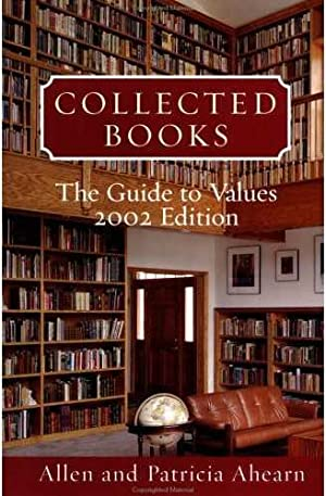COLLECTED BOOKS 2002: The Guide to Values.: Ahearn, Allen and Patricia.