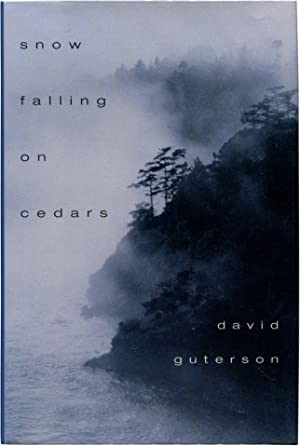 SNOW FALLING ON CEDARS.: Guterson, David.