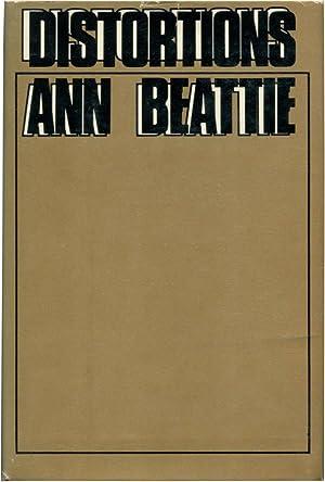 DISTORTIONS.: Beattie, Ann.
