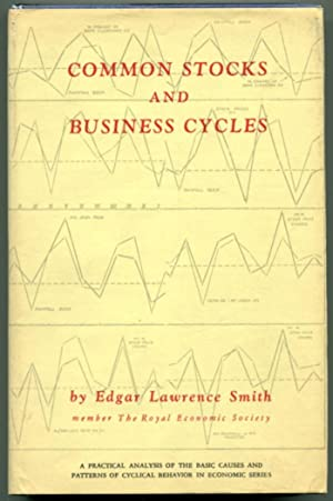 COMMON STOCKS AND BUSINESS CYCLES.: Smith, Edgar Lawrence.