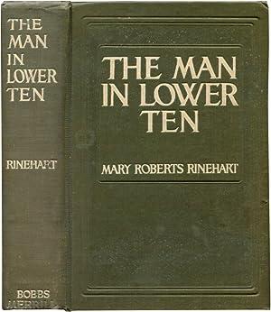 THE MAN IN LOWER TEN.: Rinehart, Mary Roberts.