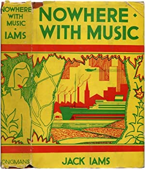 NOWHERE WITH MUSIC.: Iams, Jack.