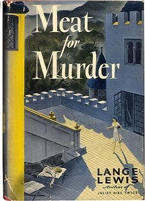 MEAT FOR MURDER.: Lewis, Lange. (Jane Lewis Brandt)