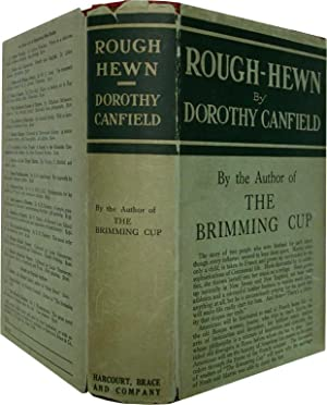 ROUGH-HEWN,: Canfield, Dorothy.