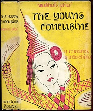THE YOUNG CONCUBINE: A Romance of Indo-China.: Phal, Makhali.