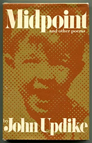 MIDPOINT & OTHER POEMS.: Updike, John.