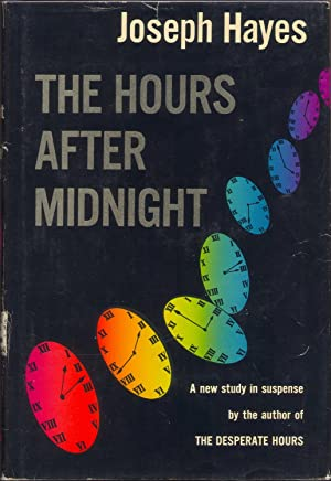 THE HOURS AFTER MIDNIGHT.: Hayes, Joseph.