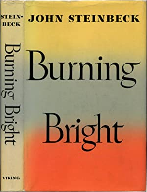 BURNING BRIGHT: A Play in Story Form.: Steinbeck, John.