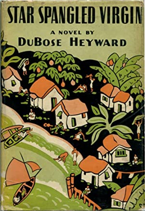STAR SPANGLED VIRGIN.: Heyward, Du Bose.