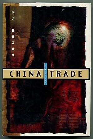 CHINA TRADE.: Rozan, S. J.