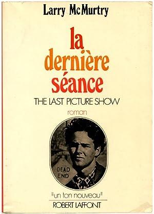 LA DERNIERE SÉANCE [The Last Picture Show].: McMurtry, Larry; Simon