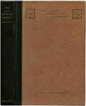 THE LAST BOOK OF WONDER.: Dunsany, Lord.
