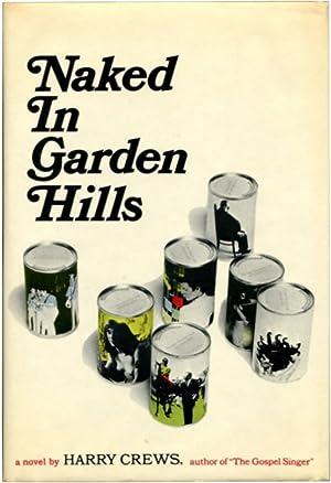 NAKED IN GARDEN HILLS.: Crews, Harry.