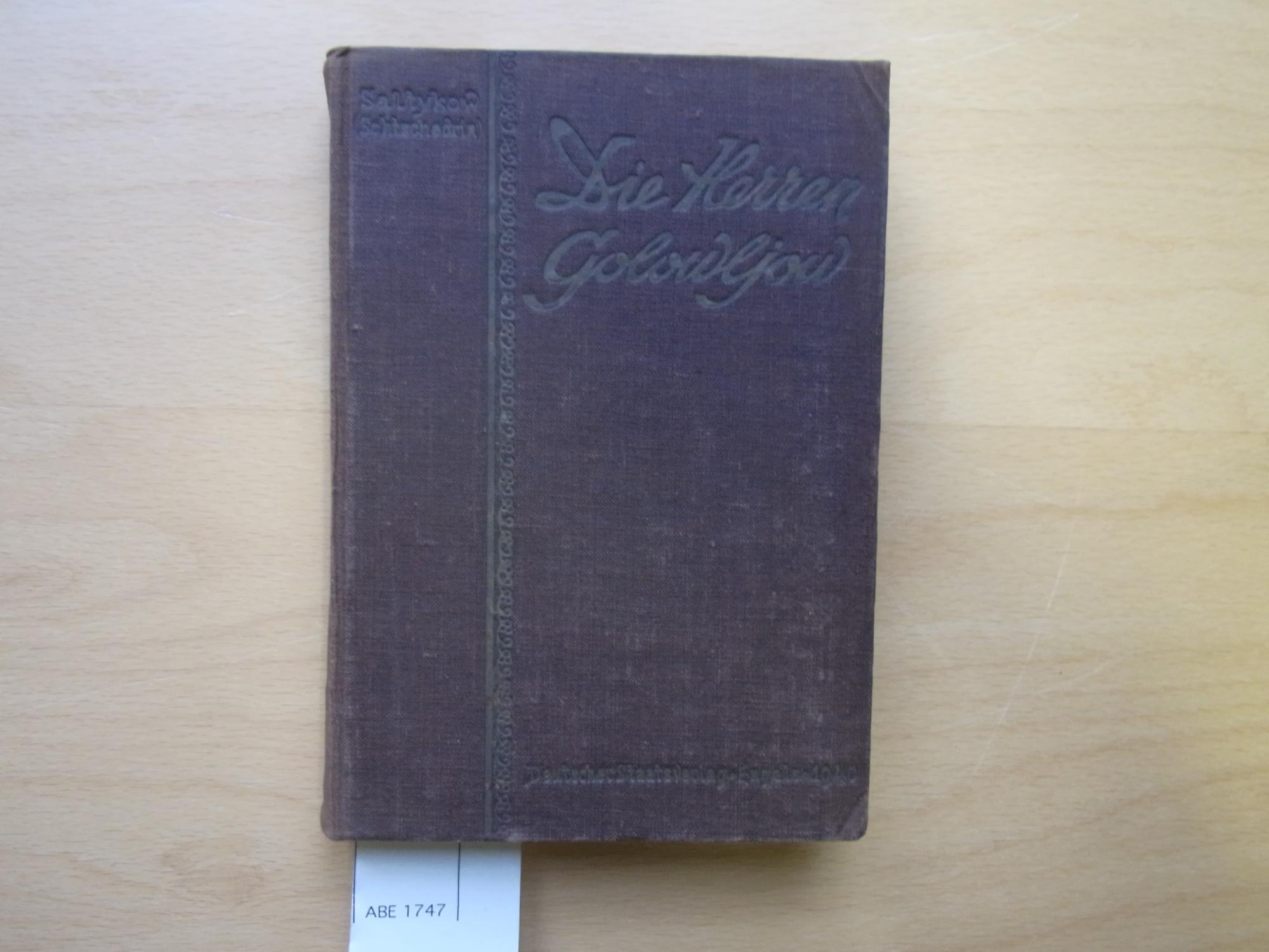 Die Herren Golowljow.: Saltykow (Schtschedrin), M.J.