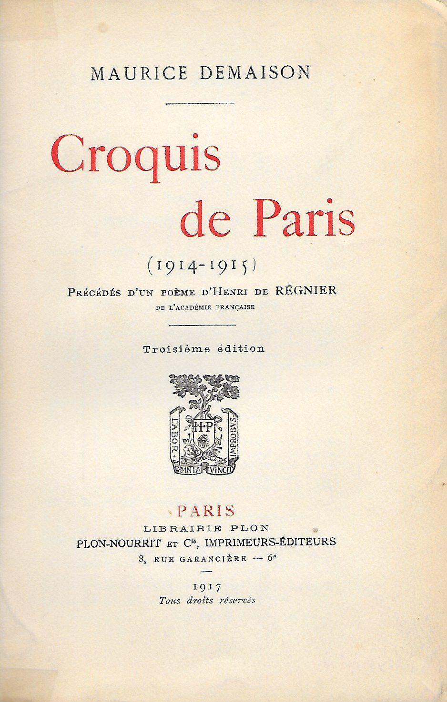 Croquis de Paris, 1914-1915. [TAILHADE (Laurent)] DEMAISON (Maurice). Softcover