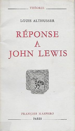 Réponse à John Lewis.: ALTHUSSER (Louis).