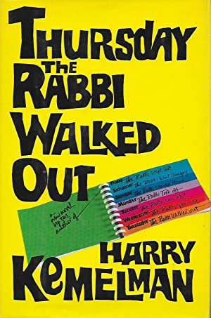 Thursday The Rabbi Walked Out.: KEMELMAN (Harry)