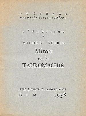 Miroir de la Tauromachie.: LEIRIS (Michel).