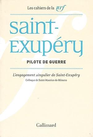 Pilote de guerre. L'engagement singulier de Saint-Exupéry.: SAINT-EXUPERY (Antoine de)]