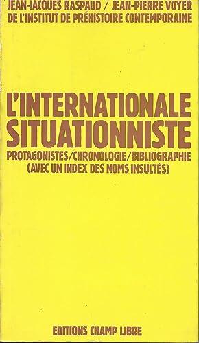 L'Internationale Situationniste. Protagonistes / Chronologie / Bibliographie: RASPAUD (Jean-Jacques) et