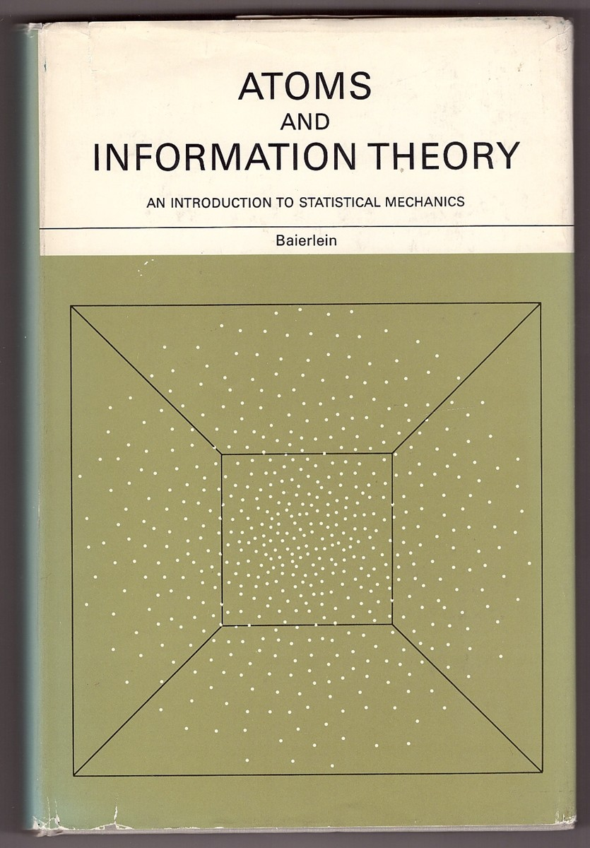 Atoms and Information Theory An Introduction to Statistical Mechanics