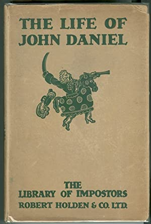 THE LIFE AND ASTONISHING ADVENTURES OF JOHN DANIEL; a smith at Royston in Hertfordshire for a cou...