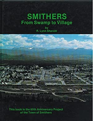 Smithers ; From Swamp to Village