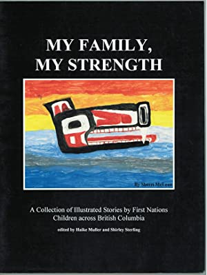 My Family, My Strength A Collection of: Muller, Haike and