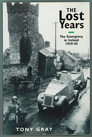 The Lost Years Emergency in Ireland, 1939-45