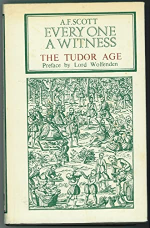 The Tudor Age ; Commentaries of an Era
