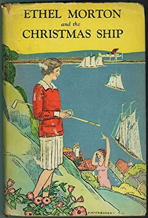 ETHEL MORTON AND THE CHRISTMAS SHIP