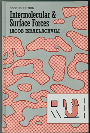 Intermolecular and Surface Forces With Applications to: Israelachvili, Jacob N.