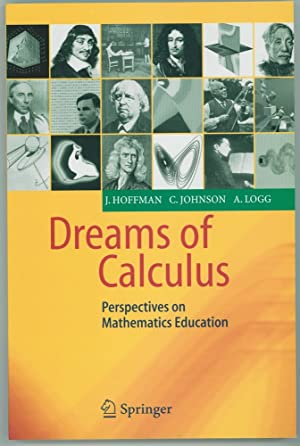 Dreams of Calculus Perspectives on Mathematics Education