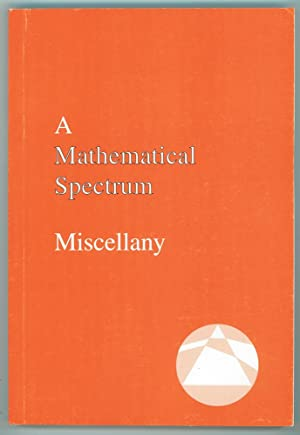 A Mathematical spectrum miscellany Selections from Mathematical spectrum, 1967-1994