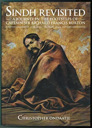 Sindh Revisited A Journey in the Footsteps of Captain Sir Richard Francis Burton 1842-1849 : The ...
